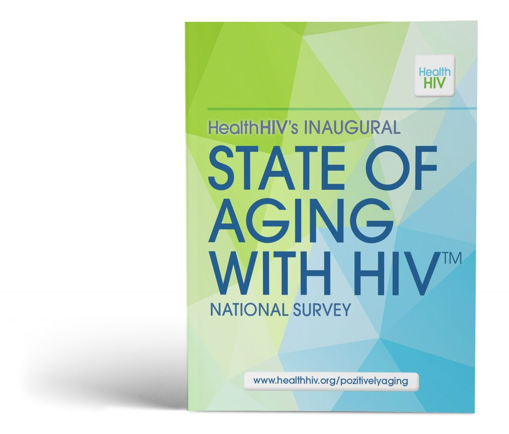 First Annual State Of Aging With HIV National Survey